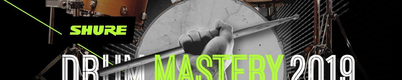 Shure Drum Mastery 2019